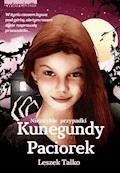 Niezwykłe przypadki Kunegundy Paciorek - Leszek Talko - ebook