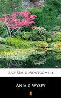 Ania z Wyspy - Lucy Maud Montgomery - ebook