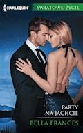 Party na jachcie - Bella Frances - ebook