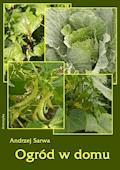 Ogród w domu - Andrzej Sarwa - ebook