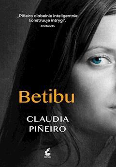 Betibu - Claudia Piñeiro - ebook
