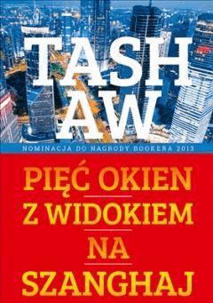 Pięć okien z widokiem na Szanghaj - Tash Aw - ebook