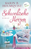 Schwedische Herzen - Karin B. Holmqvist - E-Book