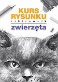 Kurs rysunku. Szkicownik. Zwierzęta - Mateusz Jagielski - ebook