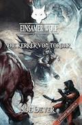 Einsamer Wolf 10 - Die Kerker von Torgar - Joe Dever - E-Book