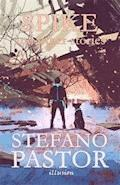 Spike (and other stories) - Stefano Pastor - ebook
