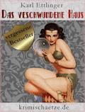Das verschwundene Haus - Karl Ettlinger - E-Book