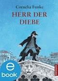 Herr der Diebe - Cornelia Funke - E-Book