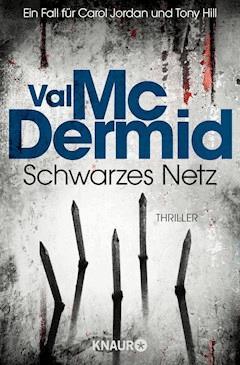 Schwarzes Netz - Val McDermid - E-Book