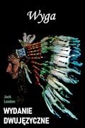 Wyga. Wydanie dwujęzyczne - Jack London - ebook
