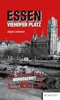 Essen Viehofer Platz - Jürgen Lodemann - E-Book