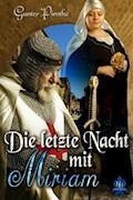 Die letzte Nacht mit Miriam - Gunter Pirntke - E-Book