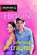 Ich habe mich verträumt - Kristan Higgins - E-Book