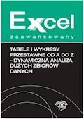 Tabele i wykresy przestawne od A do Z - dynamiczna analiza dużych zbiorów danych - Krzysztof Chojnacki - ebook
