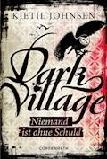 Dark Village - Band 3 - Kjetil Johnsen - E-Book