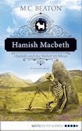 Hamish Macbeth und das Skelett im Moor - M. C. Beaton - E-Book
