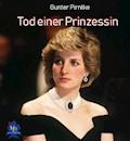 Tod einer Prinzessin - Gunter Pirntke - E-Book