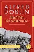 Berlin Alexanderplatz - Alfred Döblin - E-Book