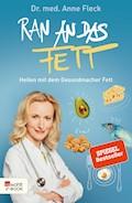 Ran an das Fett - Anne Fleck - E-Book