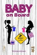 Baby on Board - Victoria Johnson - E-Book
