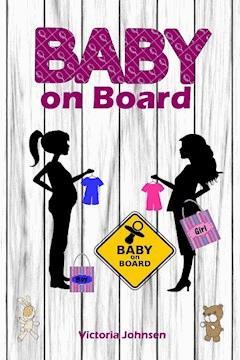 Baby on Board - Victoria Johnson - E-Book