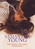 Wszystkie odcienie pożądania - Samantha Young - ebook