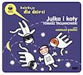 Julka i koty - Tomasz Trojanowski - audiobook