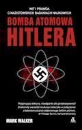 Bomba atomowa Hitlera - Mark Walker - ebook