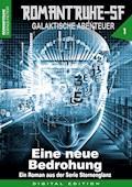 ROMANTRUHE-SF - Galaktische Abenteuer 1 - Arthur E. Black - E-Book