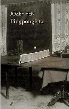 Pingpongista - Józef Hen - ebook