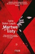 Martwe listy - Caite Dolan-Leach - ebook