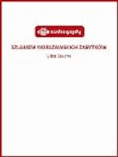 Szlakiem warszawskich zabytków - Ulica Szucha - Ewa Chęć - ebook