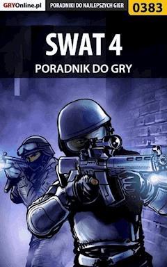 """SWAT 4 - poradnik do gry - Łukasz """"Gajos"""" Gajewski - ebook"""