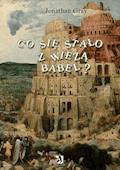 Co się stało z wieżą Babel? - Jonathan Gray - ebook
