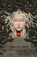 Drażliwe tematy - Neil Gaiman - ebook