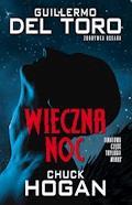 Wieczna noc - Guillermo del.Toro, Chuck Hogan - ebook