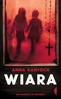 Wiara - Anna Kańtoch - ebook