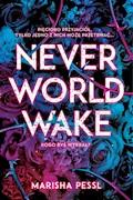 Neverworld Wake - Marisha Pessl - ebook