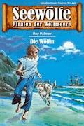 Seewölfe - Piraten der Weltmeere 441 - Roy Palmer - E-Book