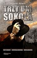 Trzy dni Sokoła - Krzysztof Koziołek - ebook