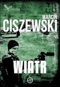 Wiatr - Marcin Ciszewski - ebook