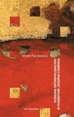 Dyskurs antropologiczny w pisarstwie Josepha Conrada - Marek Pacukiewicz - ebook