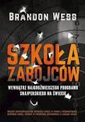 Szkoła zabójców - Brandon Webb - ebook