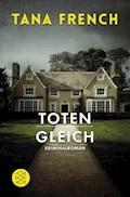 Totengleich - Tana French - E-Book