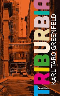 Triburbia - Karl Taro Greenfeld - ebook