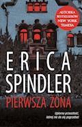 Pierwsza żona - Erica Spindler - ebook