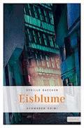 Eisblume - Sybille Baecker - E-Book