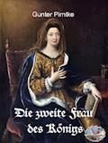 Die zweite Frau des Königs - Gunter Pirntke - E-Book