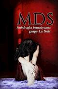 MDS. Antologia tematyczna Grupy La Noir - Grupa La Noir - ebook