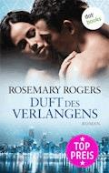 Duft des Verlangens - Rosemary Rogers - E-Book
